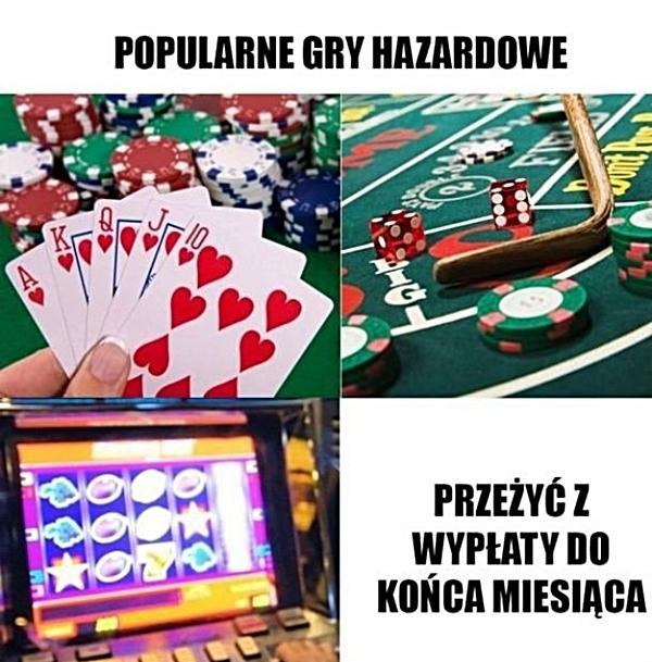 Popularne gry hazardowe. Przeżyć z wypłaty do końca miesiąca.
