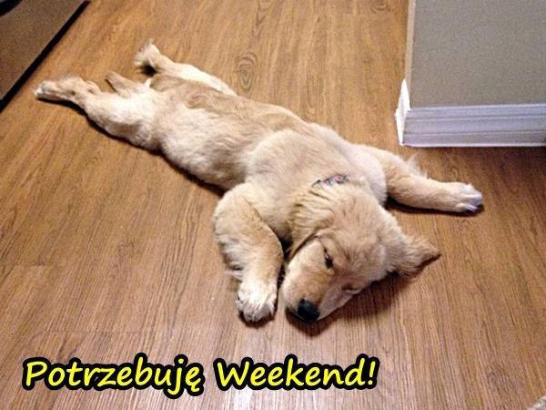 Potrzebuję Weekend!