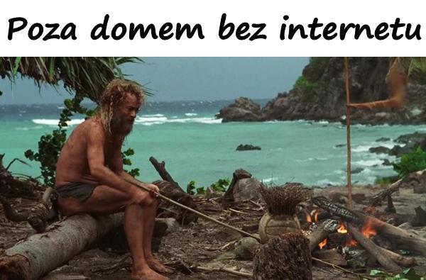 Poza domem bez internetu