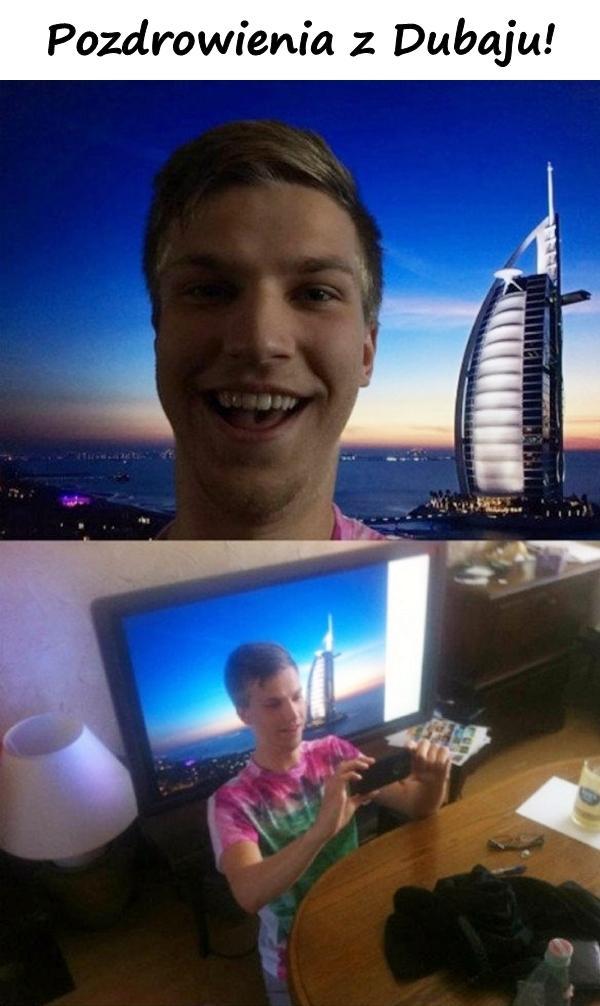 Pozdrowienia z Dubaju!
