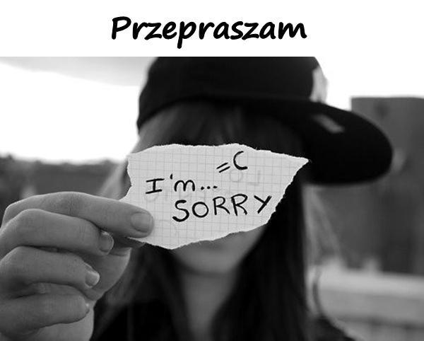 Przepraszam