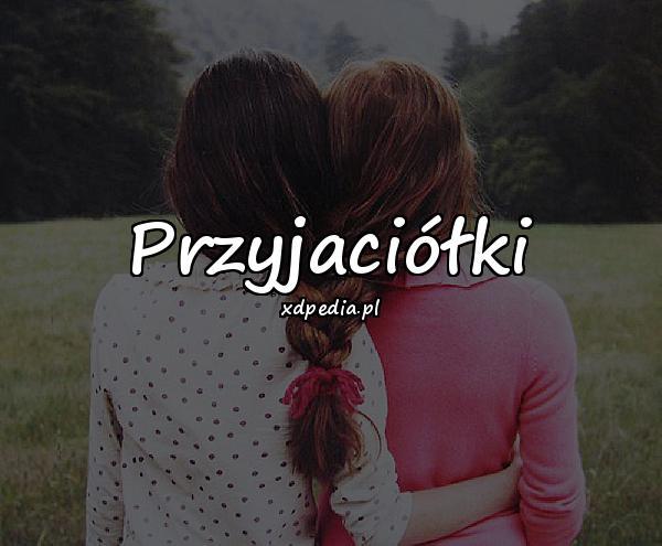 Przyjaciółki
