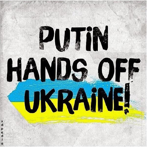 Putin trzymaj ręce z daleka od Ukrainy!