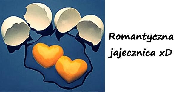 Romantyczna jajecznica xD