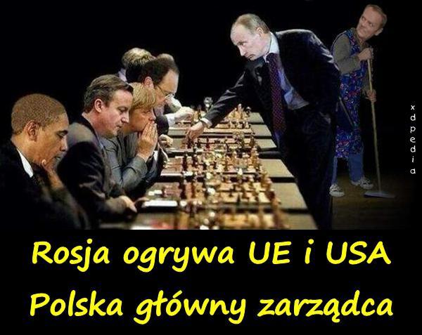 Rosja ogrywa UE i USA. Polska główny zarządca.