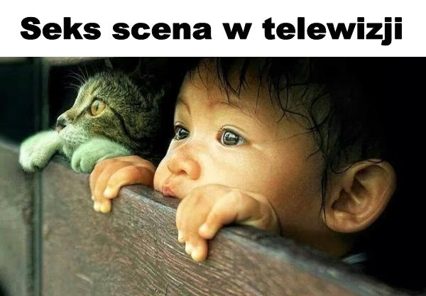 Seks scena w telewizji