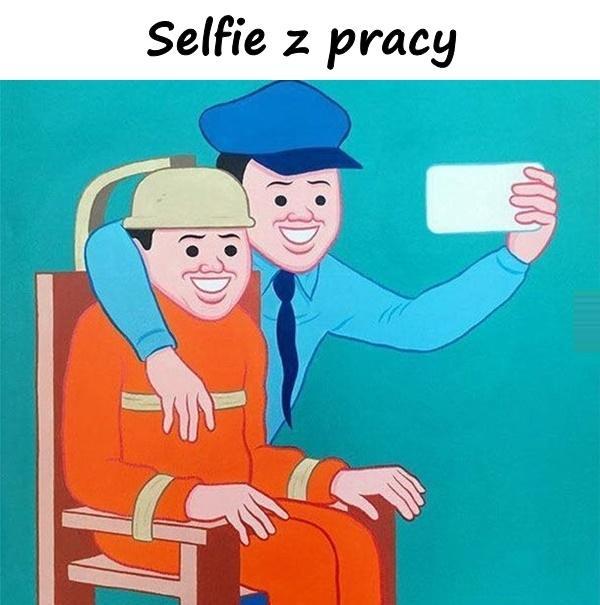 Selfie z pracy