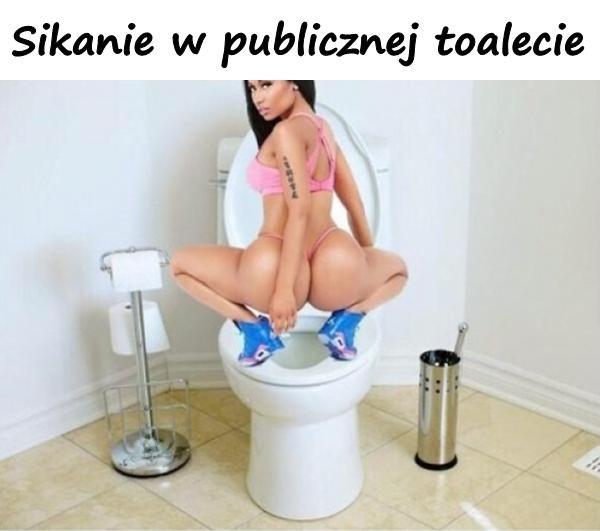 Sikanie w publicznej toalecie