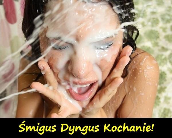 Śmigus Dyngus Kochanie!