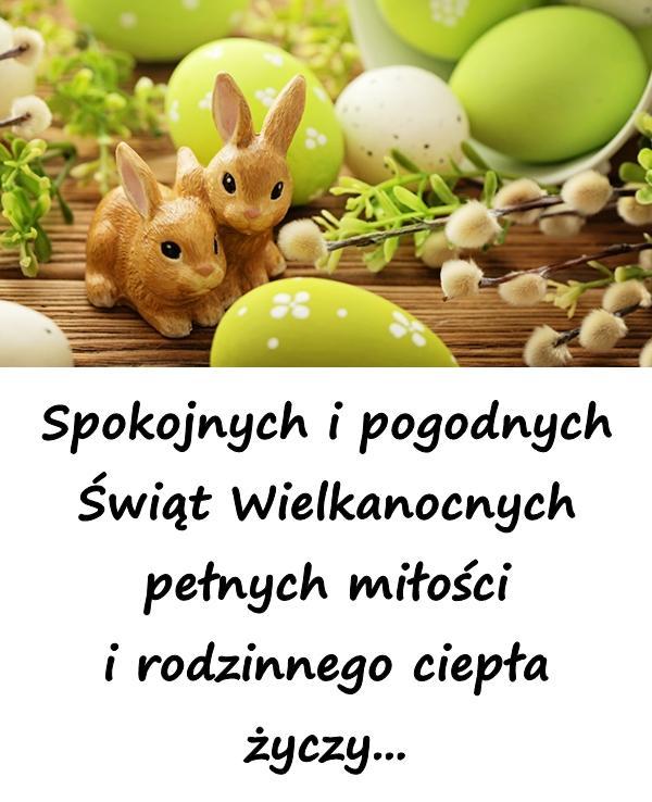 Spokojnych i pogodnych Świąt Wielkanocnych pełnych miłości i rodzinnego ciepła życzy...