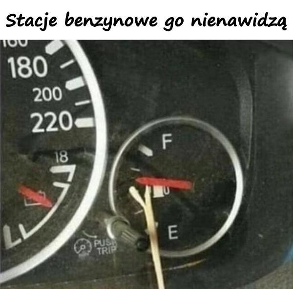 Stacje benzynowe go nienawidzą