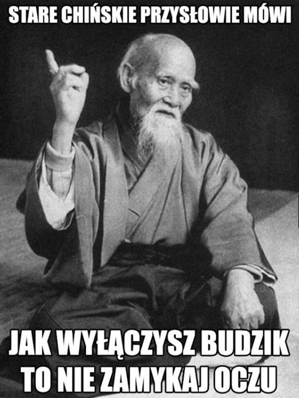 Stare chińskie przysłowie mówi: jak wyłączysz budzik, to nie zamykaj oczu.