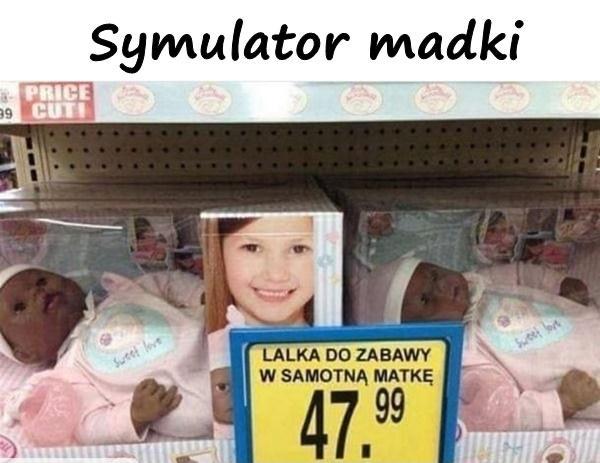 Symulator madki