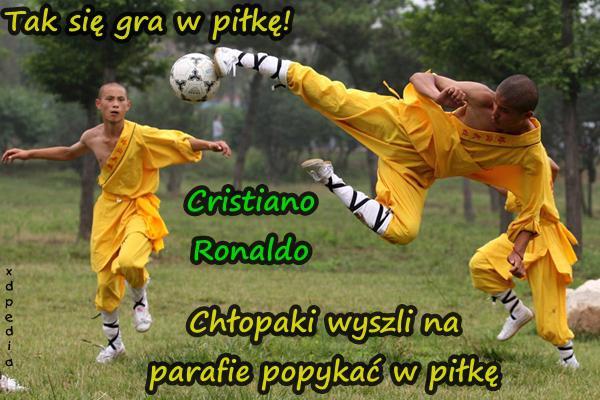 Tak się gra w piłkę! Cristiano Ronaldo