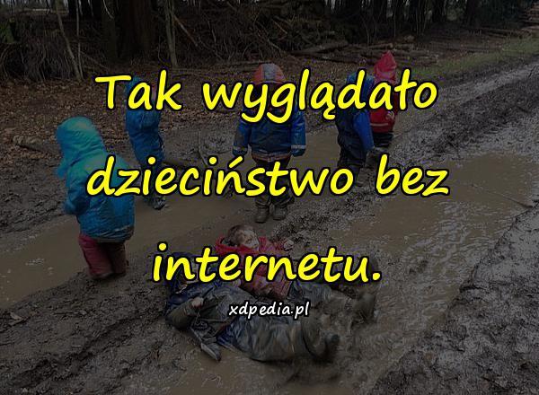 Tak wyglądało dzieciństwo bez internetu.