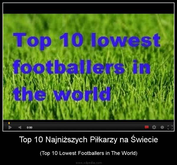 Top 10 Najniższych Piłkarzy na Świecie (Top 10 Lowest Footballers in The World)