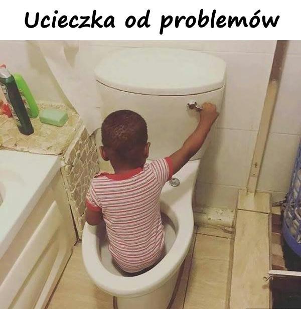 Ucieczka od problemów