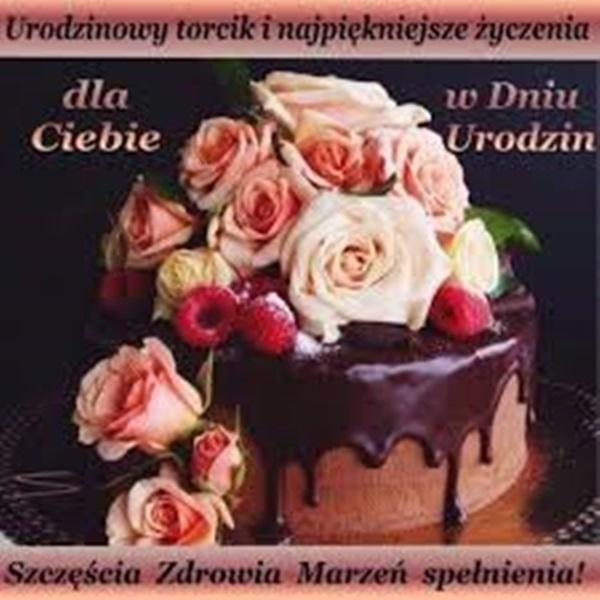 Urodziny torcik i najpiękniejsze życzenia dla ciebie w dniu urodzin  szczęścia zdrowia marzeń spełniania!