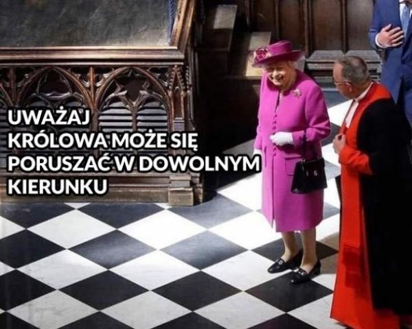 Uważaj, królowa może poruszać się w dowolnym kierunku