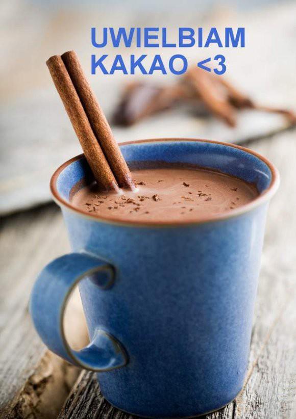 Uwielbiam kakao <3