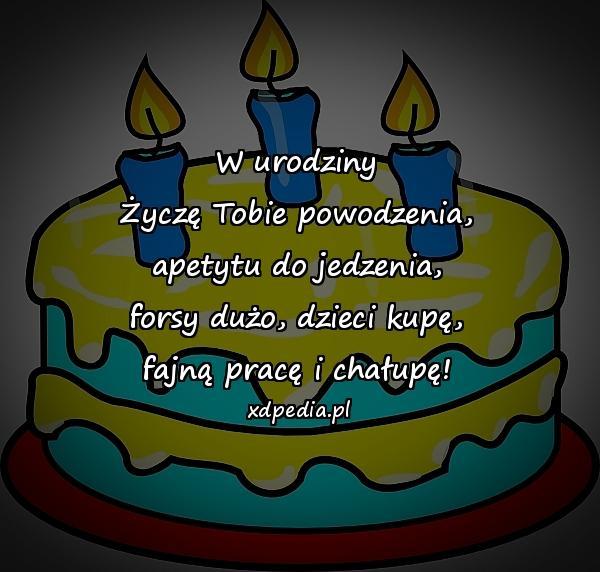 Na Urodziny Powodzenia Dzieci Wierszyk Kartka Xdpedia 12