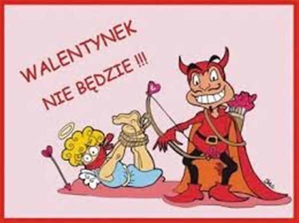 Walentynek nie bedzie