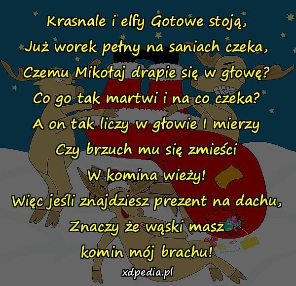 Wierszyk Na Mikołaja Wąski Masz Komin Xdpedia 20741