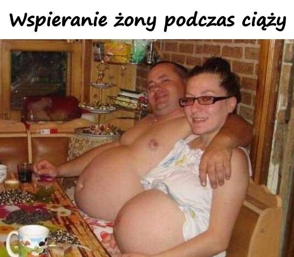 Wspieranie żony podczas ciąży