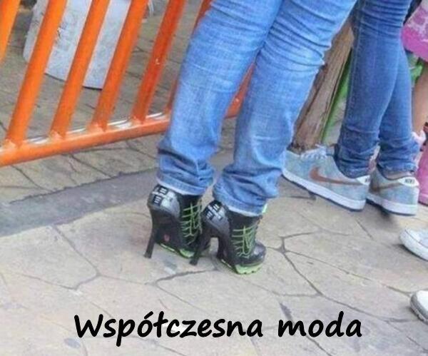 Współczesna moda