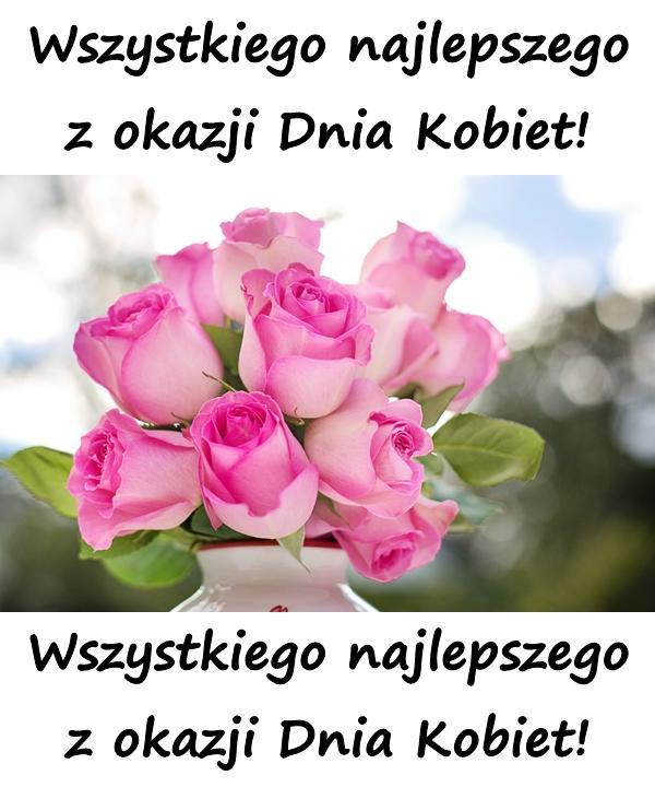 Wszystkiego najlepszego z okazji Dnia Kobiet! Wszystkiego najlepszego z okazji Dnia Kobiet!