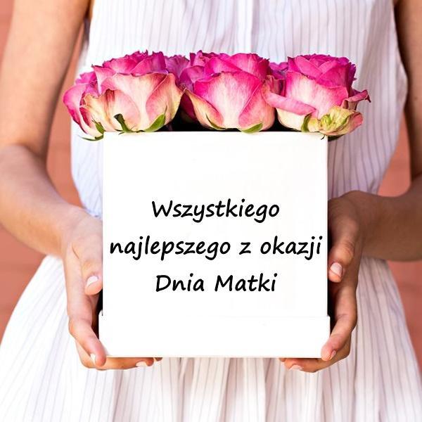 Wszystkiego najlepszego z okazji Dnia Matki