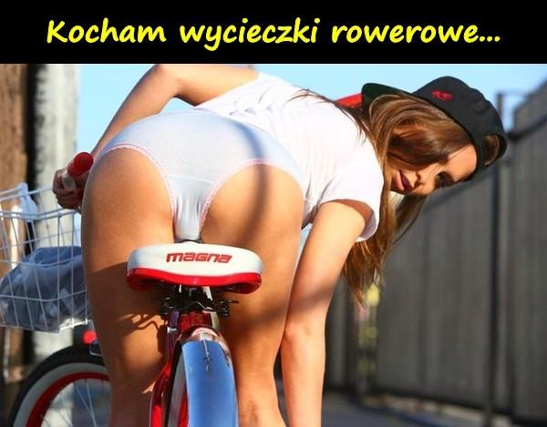 Kocham wycieczki rowerowe...