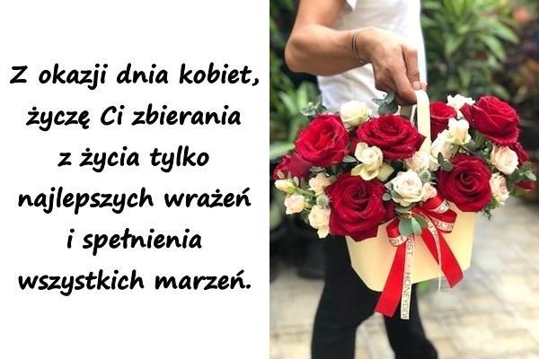 Z okazji dnia kobiet, życzę Ci zbierania z życia tylko najlepszych wrażeń i spełnienia wszystkich marzeń.