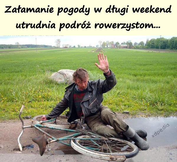 Załamanie pogody w długi weekend utrudnia podróż rowerzystom...