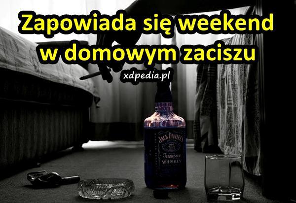 Zapowiada się weekend w domowym zaciszu