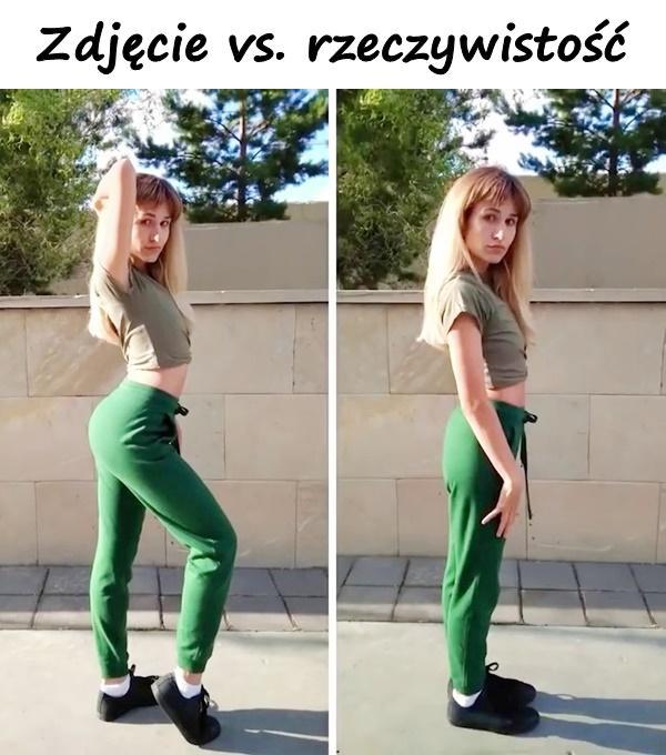 Zdjęcie vs. rzeczywistość