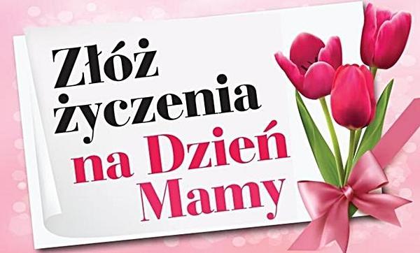 Złóż życzenia na Dzień Mamy!