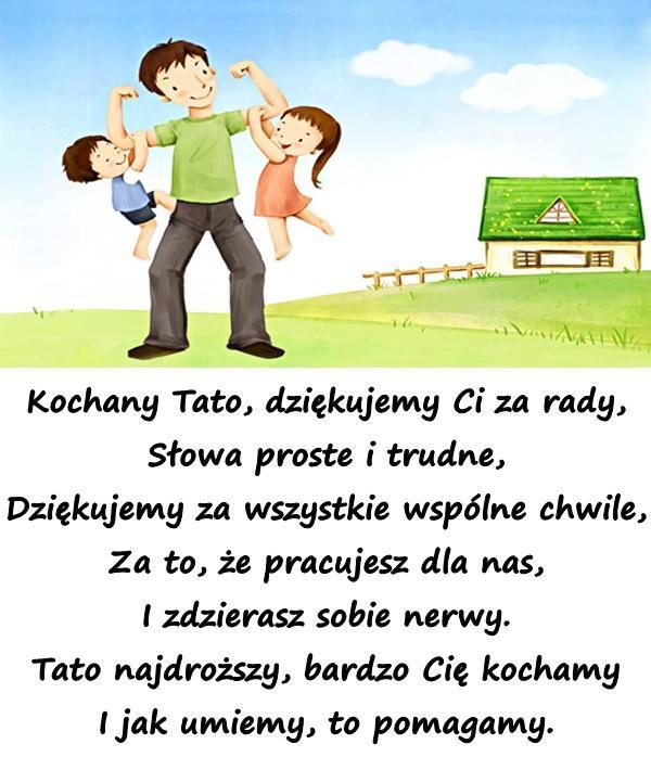 Wiersze Mem Kartki Z Okazji Dnia Ojca życzenia Na Dzień