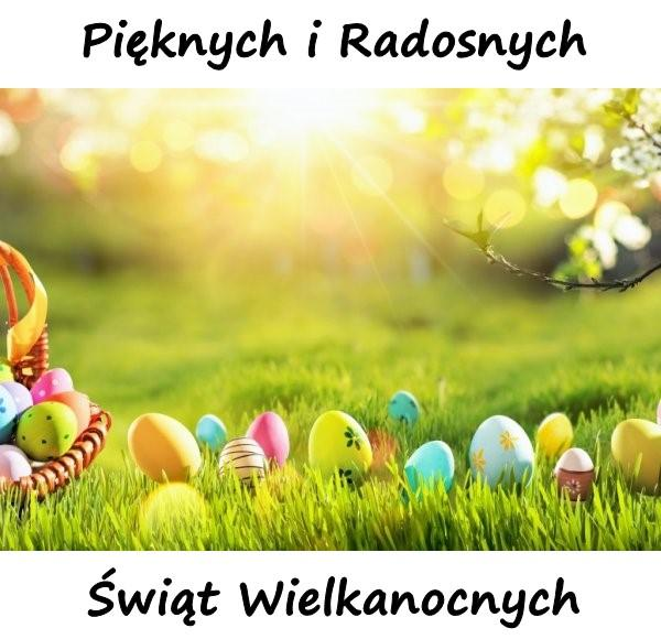Pięknych i Radosnych Świąt Wielkanocnych